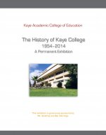The History of Kaye College 1954 - 2014 (60th year anniversary)